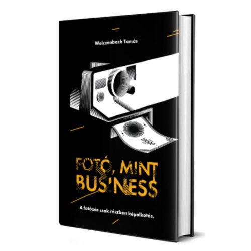Fotó, mint business - Könyv